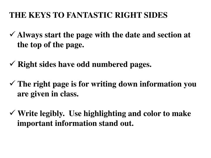 THE KEYS TO FANTASTIC RIGHT SIDES