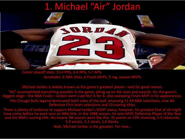 "1. Michael ""Air"" Jordan"