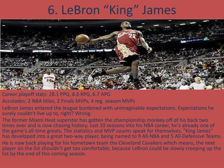 "6. LeBron ""King"" James"