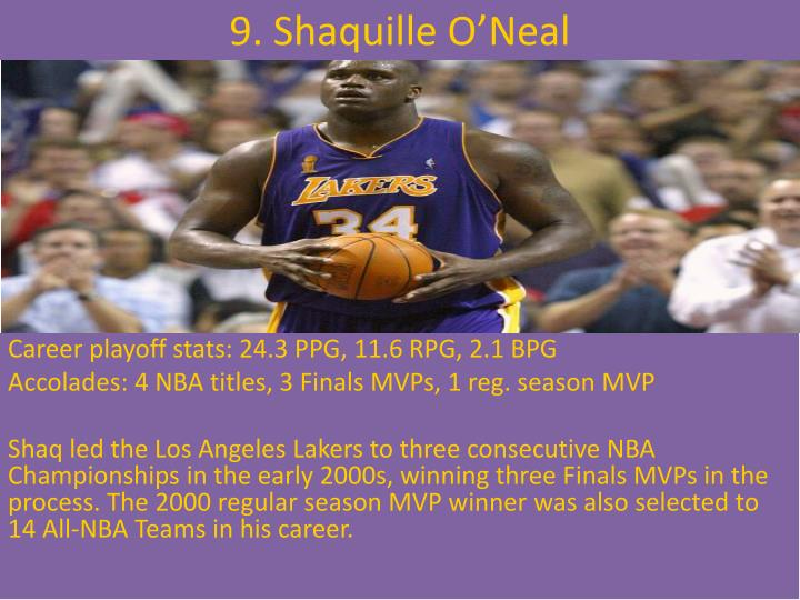 9. Shaquille O'Neal