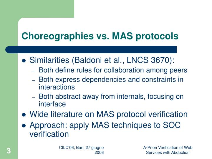 Choreographies vs mas protocols