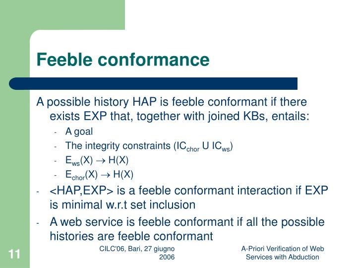Feeble conformance