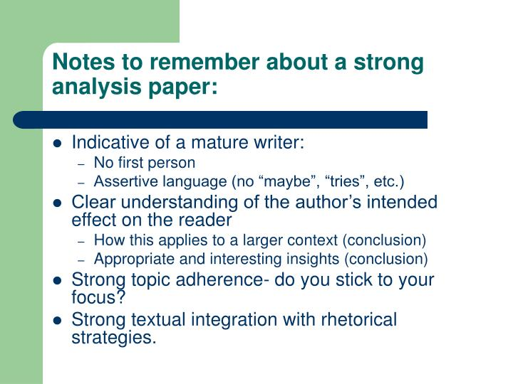 Notes to remember about a strong analysis paper: