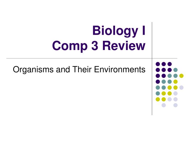 Biology i comp 3 review