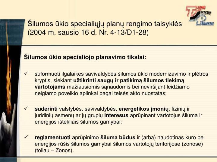 Šilumos ūkio specialiojo planavimo tikslai: