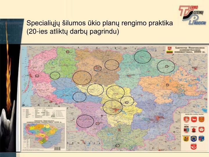 Specialiųjų šilumos ūkio planų rengimo praktika (