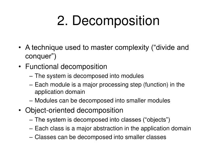 2. Decomposition