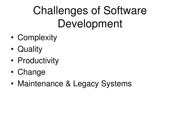 Challenges of software development