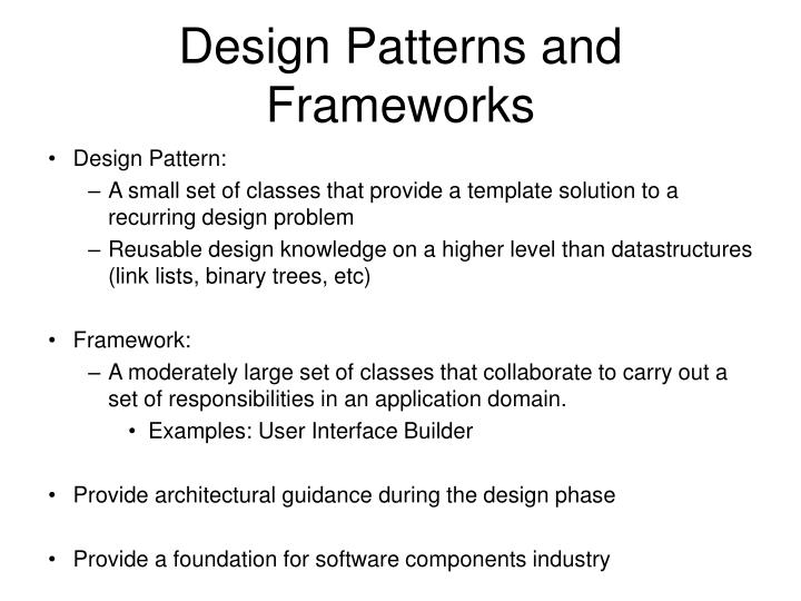 Design Patterns and Frameworks