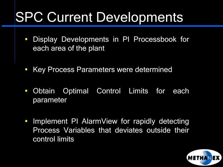 SPC Current Developments