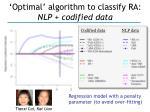 optimal algorithm to classify ra nlp codified data