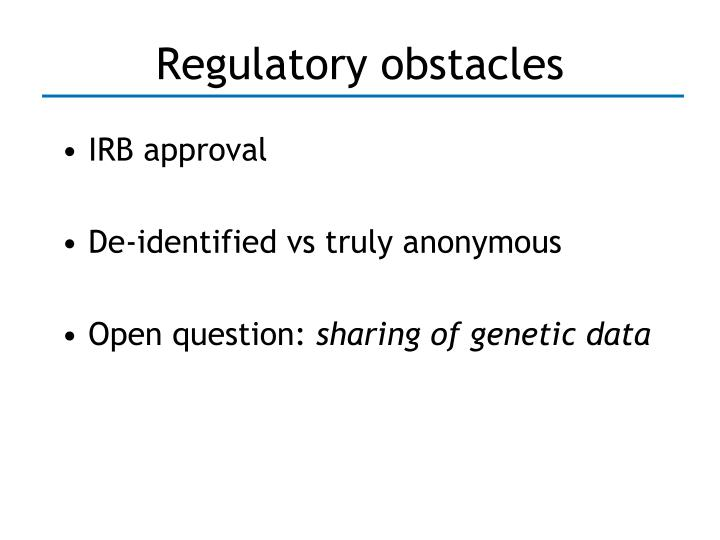 Regulatory obstacles