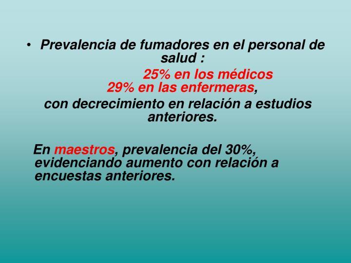 Prevalencia de fumadores en el personal de salud :