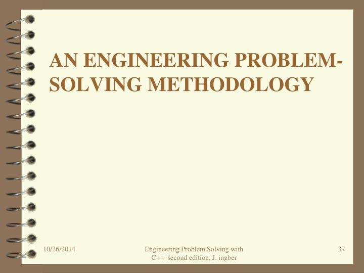 An engineering problem-solving methodology