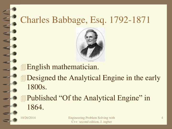 Charles Babbage, Esq. 1792-1871