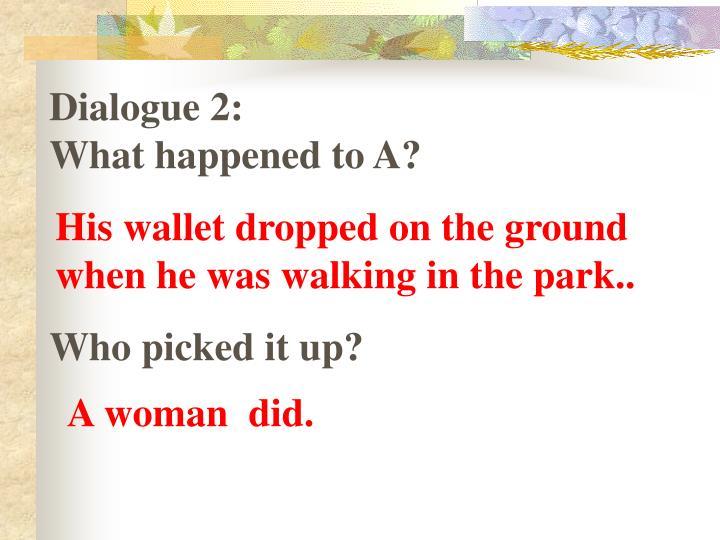 Dialogue 2: