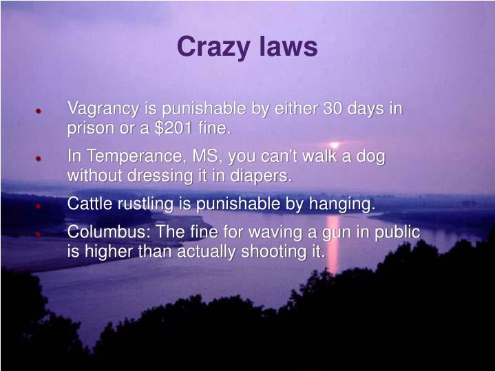 Crazy laws