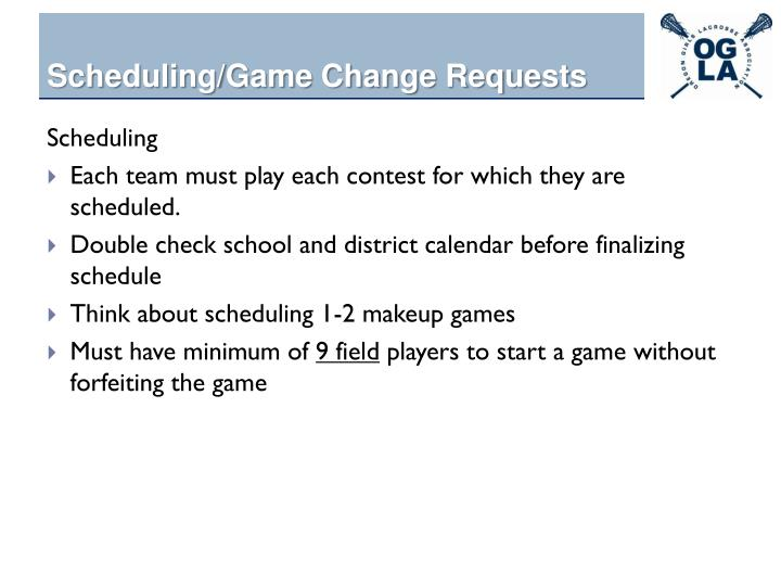 Scheduling/Game Change Requests