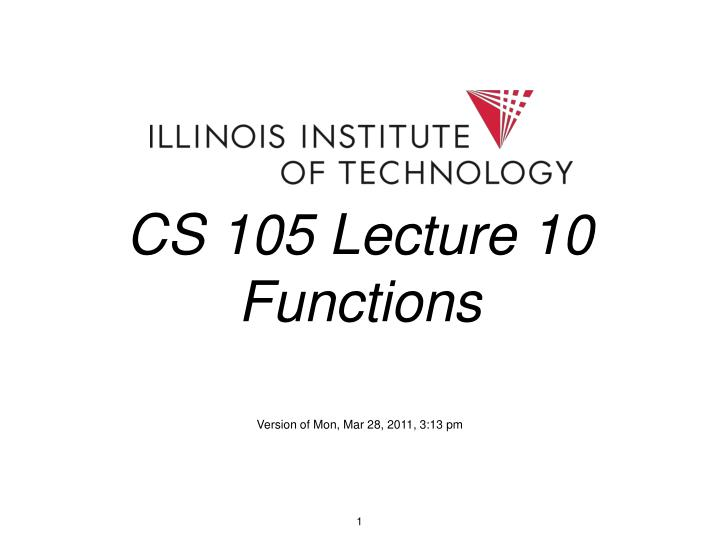 CS 105 Lecture 10