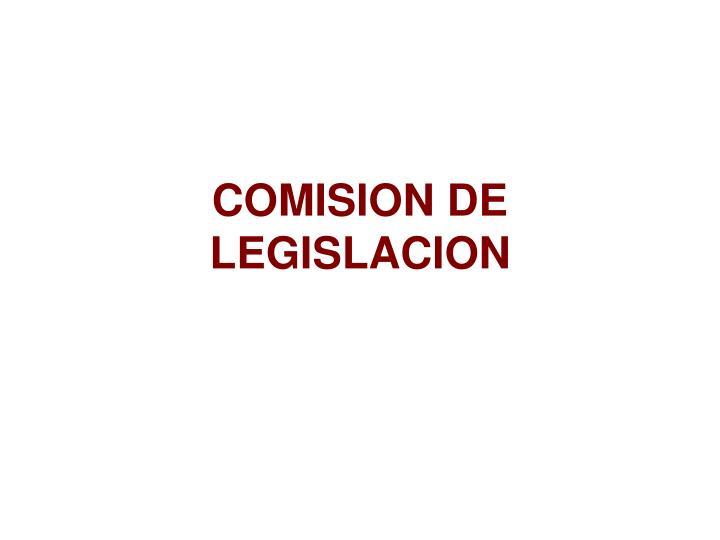 COMISION DE LEGISLACION