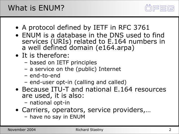 What is ENUM?