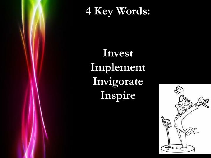 4 Key Words: