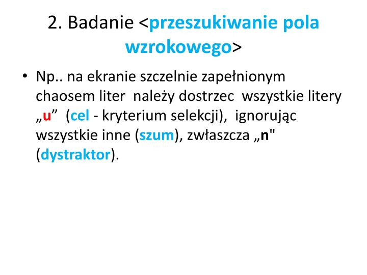2. Badanie <