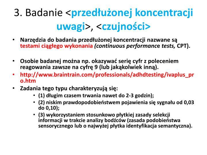 3. Badanie <