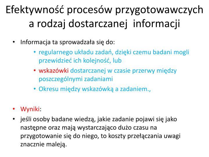 Efektywność procesów przygotowawczych a rodzaj dostarczanej  informacji