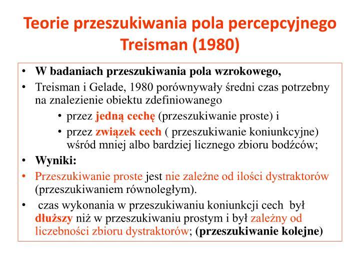 Teorie przeszukiwania pola percepcyjnego Treisman (1980)