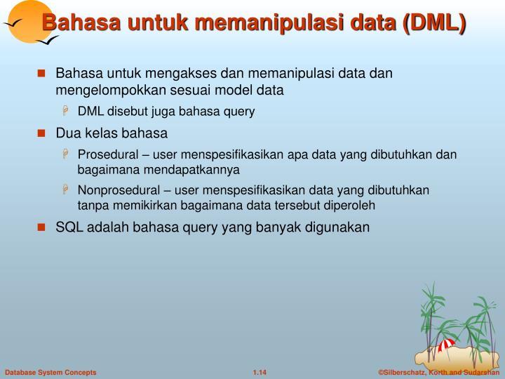 Bahasa untuk memanipulasi data (DML)