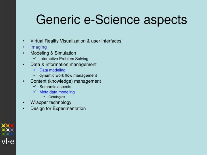 Generic e-Science aspects