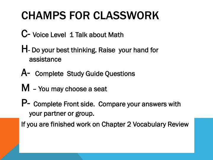 Champs for Classwork