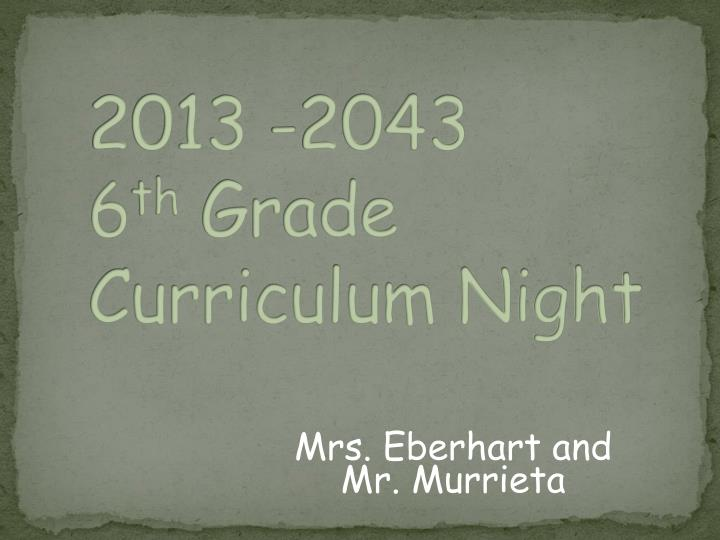 2013 2043 6 th grade curriculum night