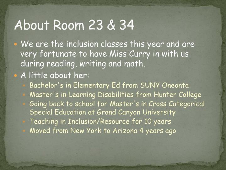 About Room 23 & 34