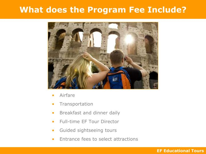 What does the Program Fee Include?