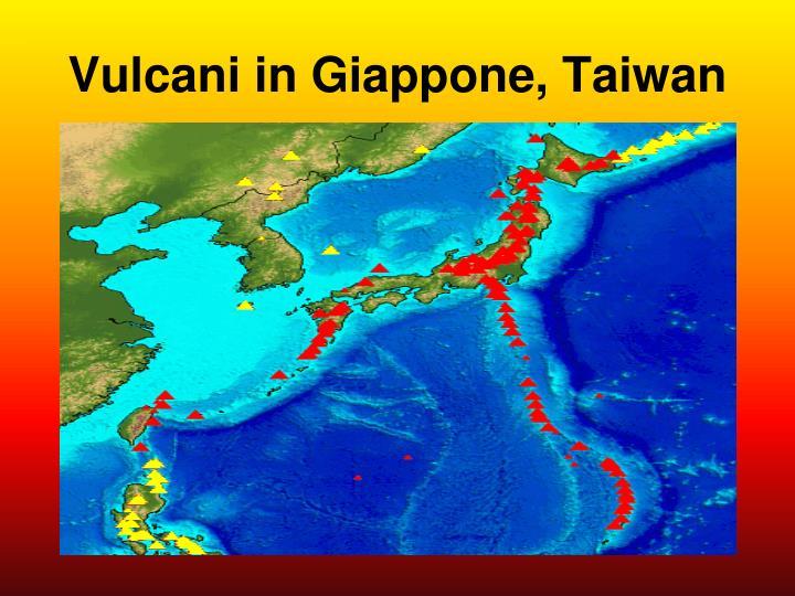 Vulcani in Giappone, Taiwan