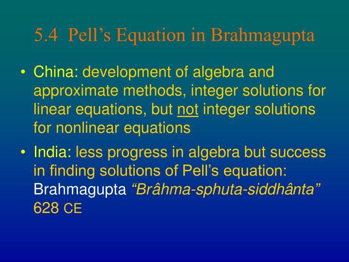 5.4  Pell's Equation in Brahmagupta