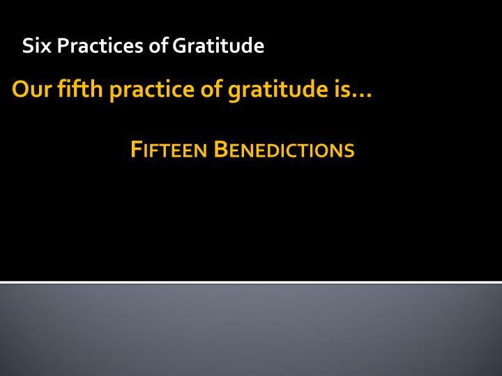 Six Practices of Gratitude