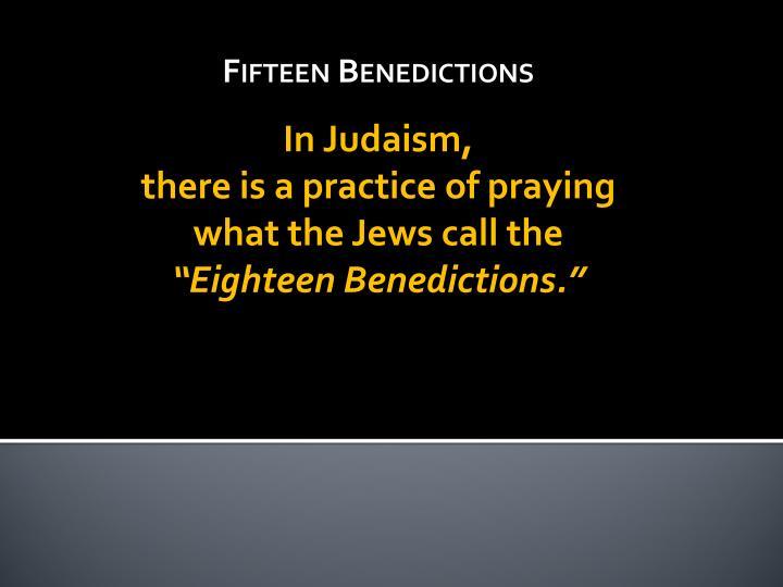 Fifteen Benedictions