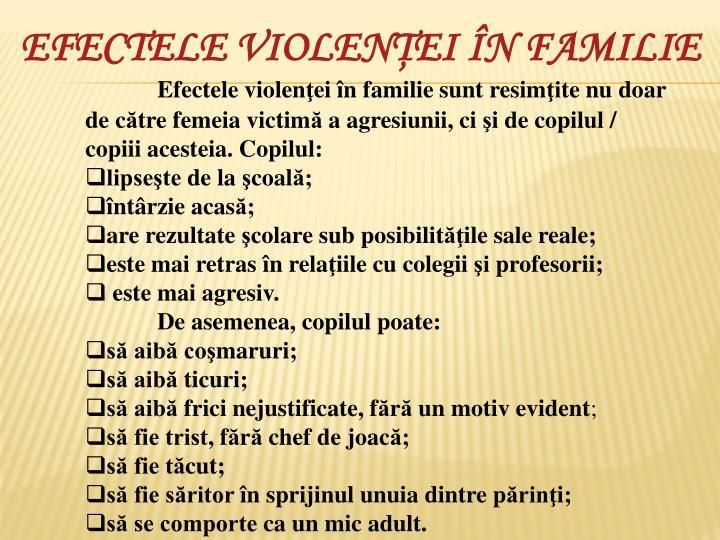 EFECTELE VIOLENŢEI ÎN FAMILIE