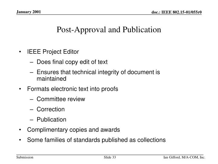 Post-Approval and Publication