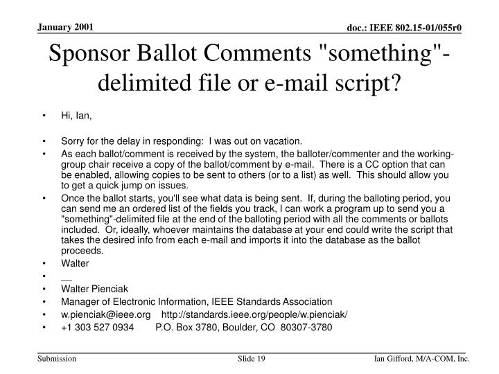 "Sponsor Ballot Comments ""something""-delimited file or e-mail script?"