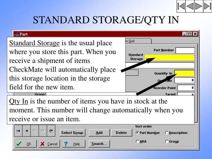 STANDARD STORAGE/QTY IN
