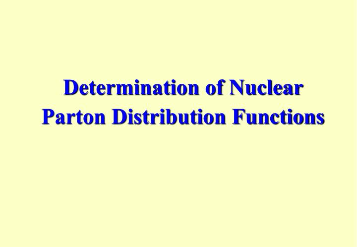 Determination of Nuclear