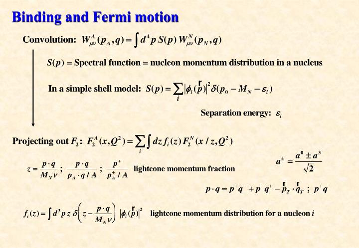Binding and Fermi motion
