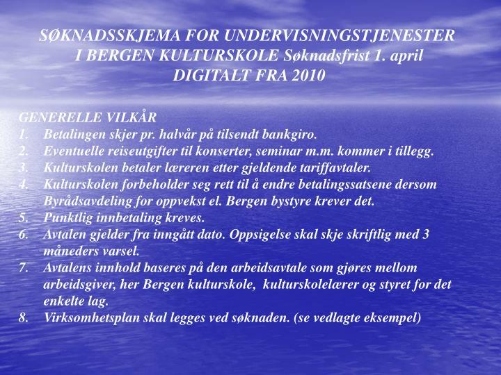 SØKNADSSKJEMA FOR UNDERVISNINGSTJENESTER