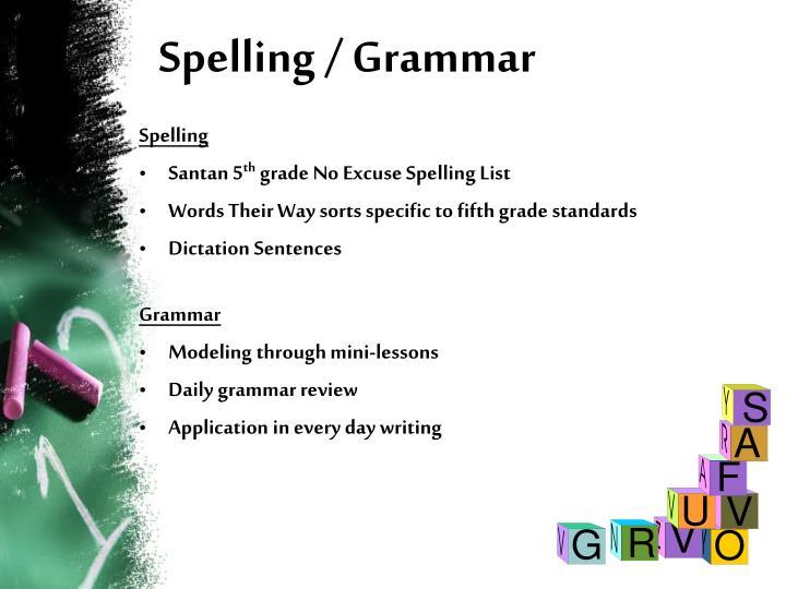Spelling / Grammar