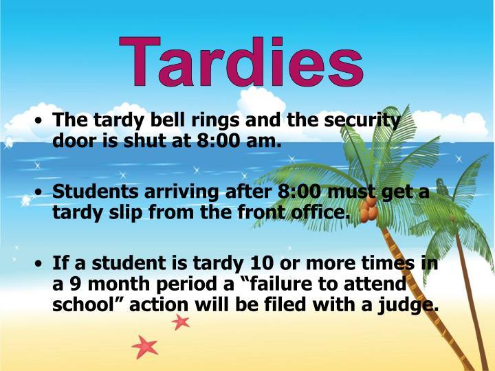 Tardies