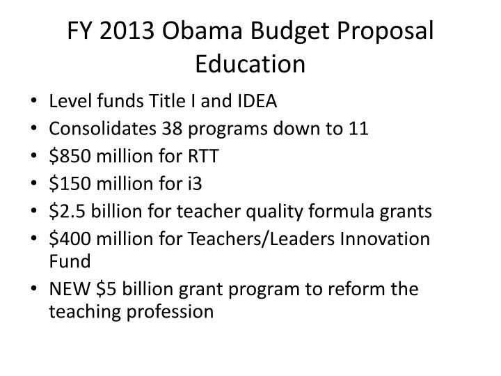 FY 2013 Obama Budget Proposal